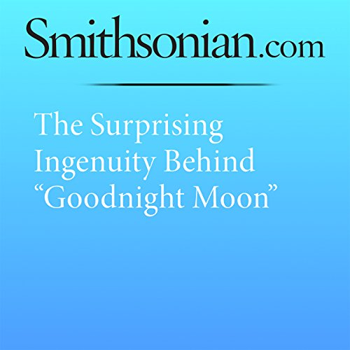 """The Surprising Ingenuity Behind """"Goodnight Moon"""" audiobook cover art"""