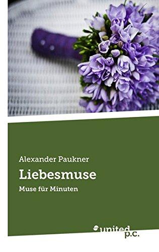 Liebesmuse: Muse für Minuten