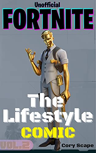 (Unofficial) Fortnite: The Lifestyle Comic - Vol 2 (Fortnite Comic) (English Edition)