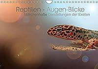 Reptilien - Augen-Blicke. Maerchenhafte Darstellungen der Exoten (Wandkalender 2022 DIN A4 quer): Die Sonnenanbeter einfuehlsam portraetiert. (Monatskalender, 14 Seiten )