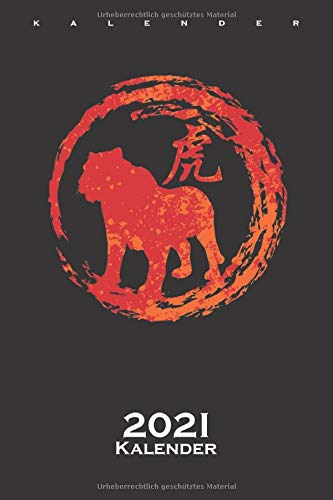 Tiger chinesisches Tierkreiszeichen Kalender 2021: Jahreskalender für Astrologie Fans und Menschens dieses Geburtsbildes