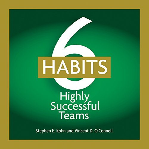 6 Habits of Highly Effective Teams audiobook cover art