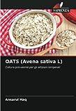 OATS (Avena sativa L): Coltura polivalente per gli altipiani temperati