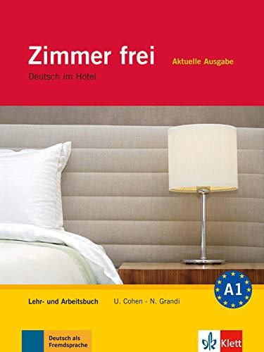 Zimmer frei Neu Lehr- und Arbeitsbuch z 3 plytami CD Deutsch im Hotel [Lingua tedesca]