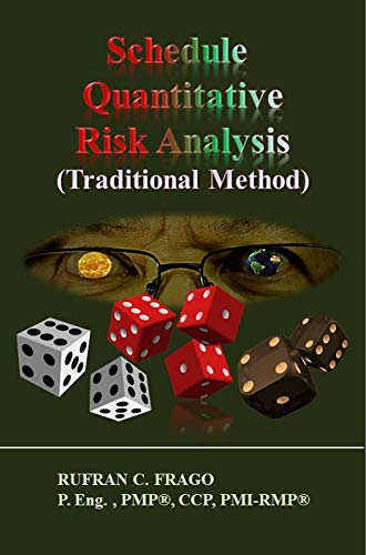 Schedule Quantitative Risk Analysis (Traditional Method) (English Edition)