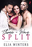 Three-Way Split (Comes in Threes Book 1)