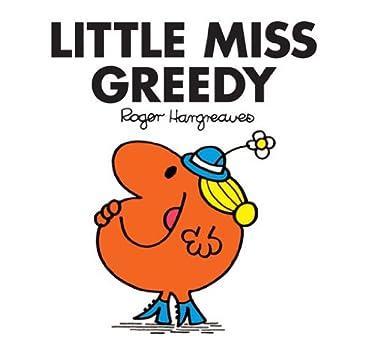 Little Miss Greedy (Mr. Men and Little Miss Book 23)