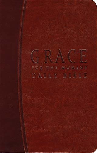 Compare Textbook Prices for Grace for the Moment Daily Bible: New Century Version, Saddle Brown, Leathersoft Lea Edition ISBN 9781418543174 by Lucado, Max