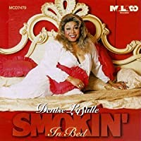 Smokin in Bed by DENISE LASALLE (1997-03-04)
