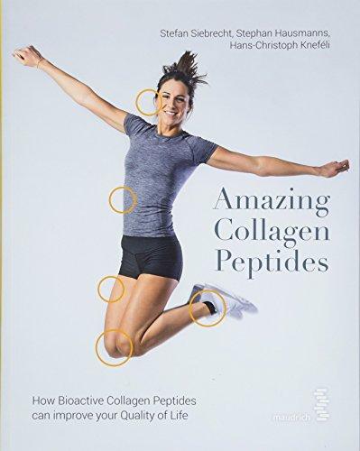 Siebrecht, S: Amazing Collagen Peptides