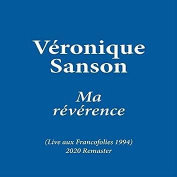 Ma révérence (Live aux Francofolies 1994) [2020 Remaster]
