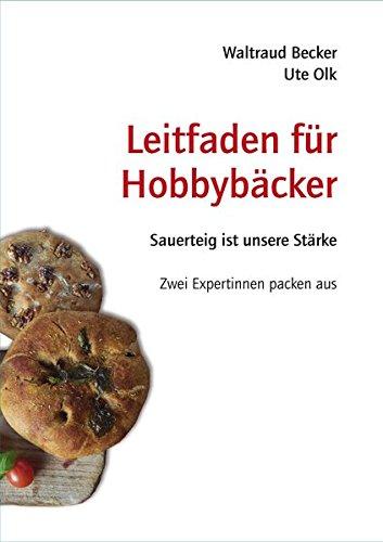 Leitfaden für Hobbybäcker: Sauerteig ist unsere Stärke - Zwei Expertinnen packen aus