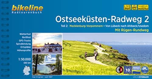 Ostseeküsten-Radweg / Ostseeküsten-Radweg 2: Mecklenburg-Vorpommern. Von Lübeck nach Ahlbeck /Usedom. Mit Rügen-Rundweg. 695 km, wetterfest/reißfest, GPS-Tracks Download, LiveUpdate