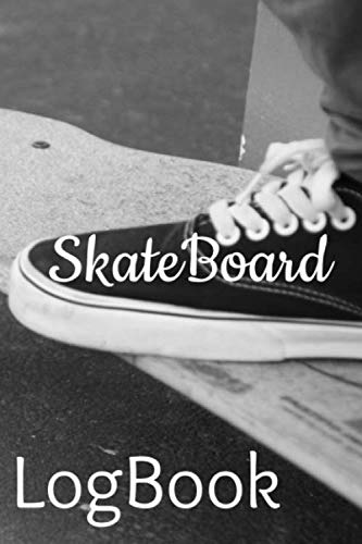 SkateBoard LogBook: Set Goals and Track Progress on Skateboarding | For any level | Improve your level | Skills and Tricks | Gift idea | 6 by 9