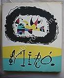JOAN MIRO Jacques PRÉVERT et Georges RIBEMONT-DESSAIGNES - Éditions Maeght éditeur Paris - 1956