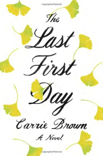 Image of The Last First Day: A Novel