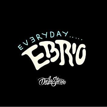 Every Day Ebrio