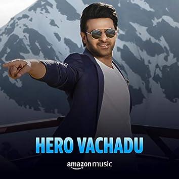 Hero Vachadu