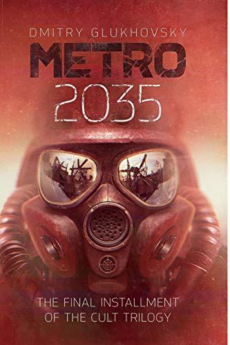 METRO 2035. English language edition. (METRO by Dmitry Glukhovsky) (Volume 3)