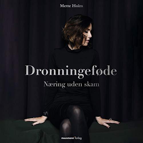 Dronningeføde audiobook cover art