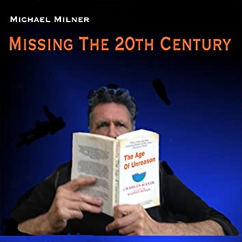 Missing the 20th Century