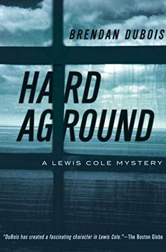 Hard Aground: A Lewis Cole Mystery (Lewis Cole Mysteries, Band 11)