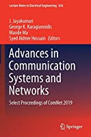 Advances in Communication Systems and Networks: Select Proceedings of ComNet 2019 (Lecture Notes in Electrical Engineering, 656)