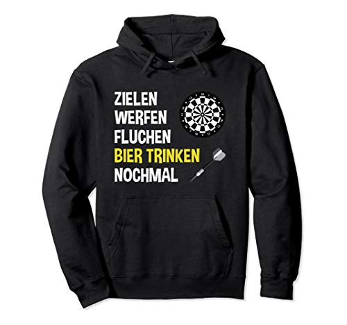 Zielen Werfen Fluchen Bier trinken nochmal Darts Geschenk Pullover Hoodie