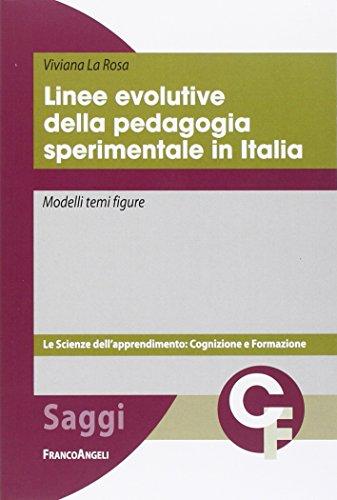 Linee evolutive della pedagogia sperimentale in Italia. Modelli temi figure