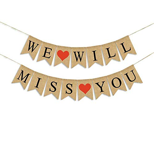 WE Will Miss You Banner Burlap Bunting Banner Garland Flags for Wedding Party Decorations