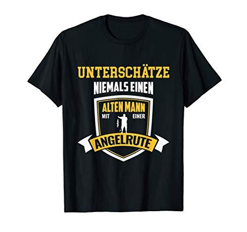 Herren T-Shirt Angel Angler Fischer Angelrute alter Mann Opa Spruch