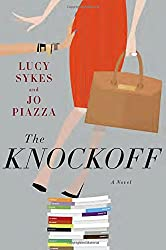 The Knockoff by Lucy Sykes - Summer Reading List