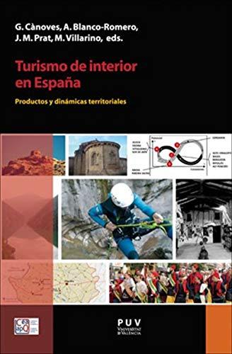 Turismo de interior en España: Productos y dinámicas territoriales ...