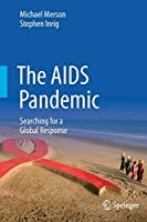 The AIDS Pandemic: Searching for a Global Response