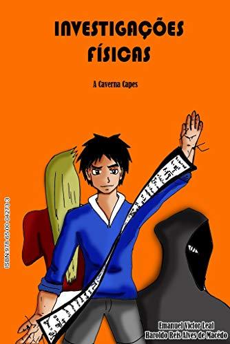 Investigações Físicas: A Caverna Capes (Portuguese Edition)