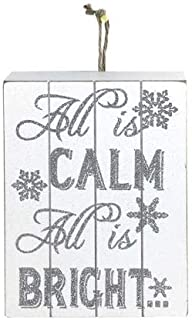 Best all is calm all is bright sign Reviews