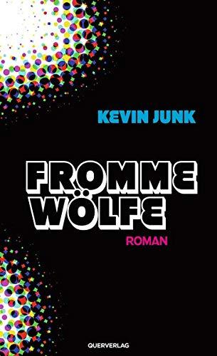 Fromme Wölfe: Roman
