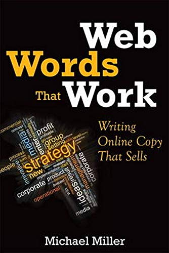 Web Words That Work: Writing Web Copy That Sells: Writing Online Copy That Sells