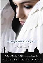 [ Misguided Angel (Blue Blood Novels (Hardcover) #06) [ MISGUIDED ANGEL (BLUE BLOOD NOVELS (HARDCOVER) #06) ] By de La Cru...