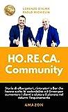 HO.RE.CA. COMMUNITY: Storie di albergatori, ristoratori e...