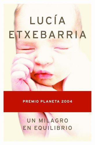 Un milagro en equilibrio (Autores Españoles E Iberoamer.)