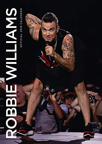 Robbie Williams Official 2019 Calendar - A3 Wall Calendar Fo