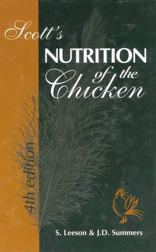SCOTT'S NUTRITION OF THE CHICKEN, 4TH EDITION