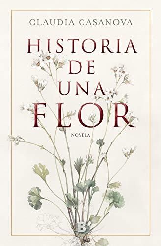 Historia de una flor eBook: Casanova, Claudia: Amazon.es: Tienda ...