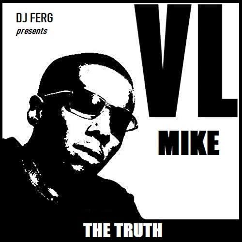 VL Mike & DJ Ferg