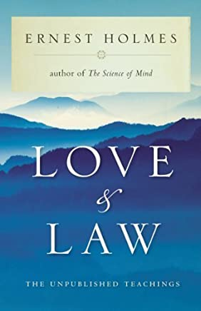 Love and Law by Ernest Holmes (2004-01-05)