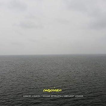 Conscience (feat. Soham Sengupta)