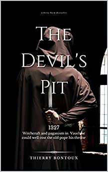 The Devil's Pit by [Thierry Bontoux]