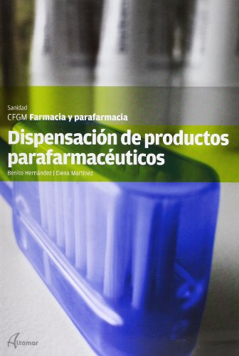 Dispensación de productos parafarmacéuticos (CFGM FARMACIA
