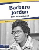 Barbara Jordan: Civil Rights Leader (Important Women)